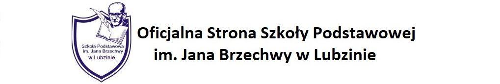 Oficjalna Strona Szkoły Podstawowej  im. Jana Brzechwy w Lubzinie